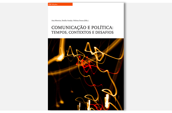 "Ebook ""Comunicação e Política: tempos, contextos e desafios"" is now published"