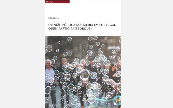 """Livro """"Opinião pública nos média em Portugal: quem participa e porquê?"""" disponível online"""