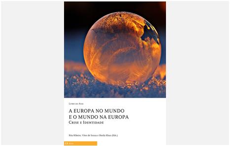 """eBook """"A Europa no Mundo e o Mundo na Europa. Crise e Identidade"""""""