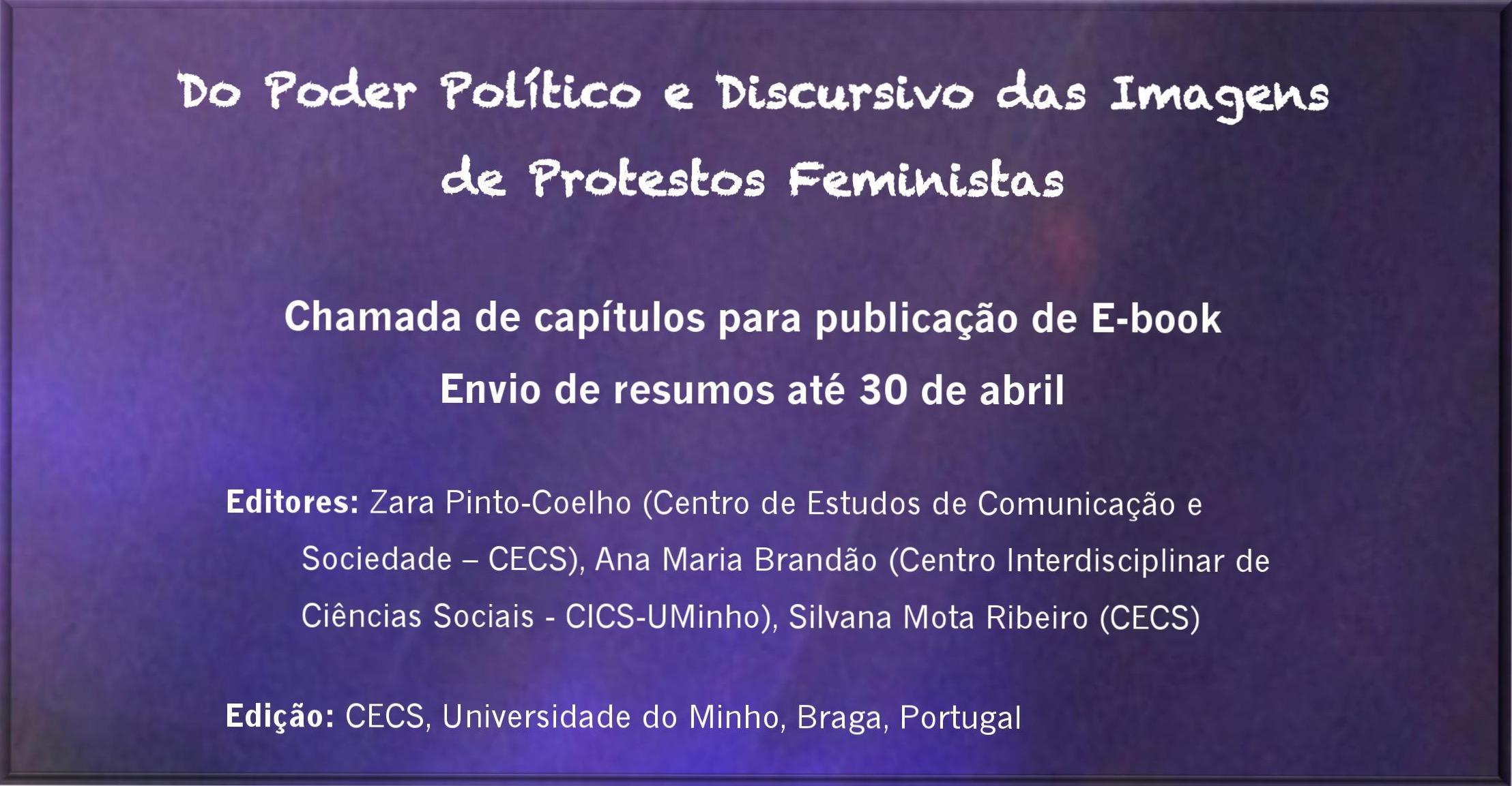 """Chamada de capítulos para ebook """"Do Poder Político e Discursivo das Imagens de Protestos Feministas"""""""