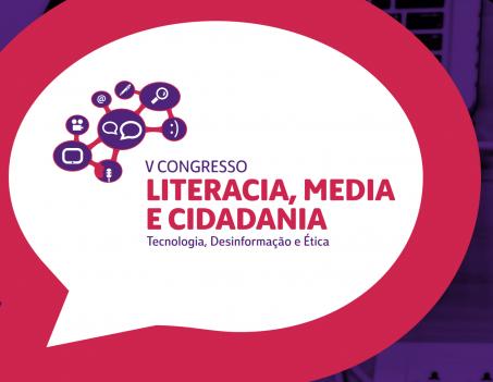 """""""Tecnologia, Desinformação e Ética"""" em discussão no V Congresso Literacia, Media e Cidadania"""