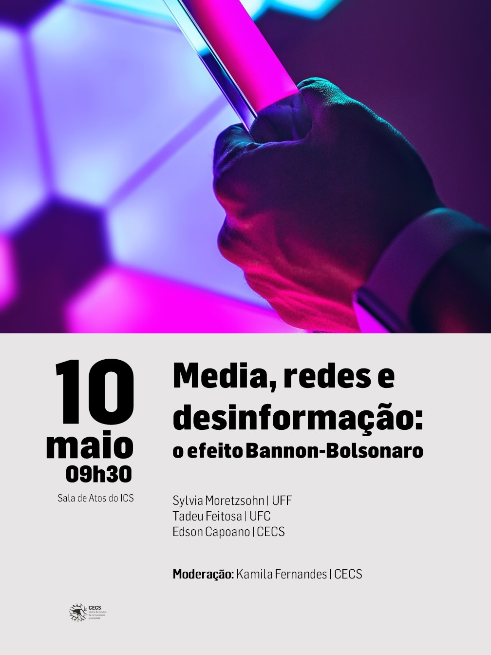 "Debate ""Media, networks and disinformation: the Bannon-Bolsonaro effect"""