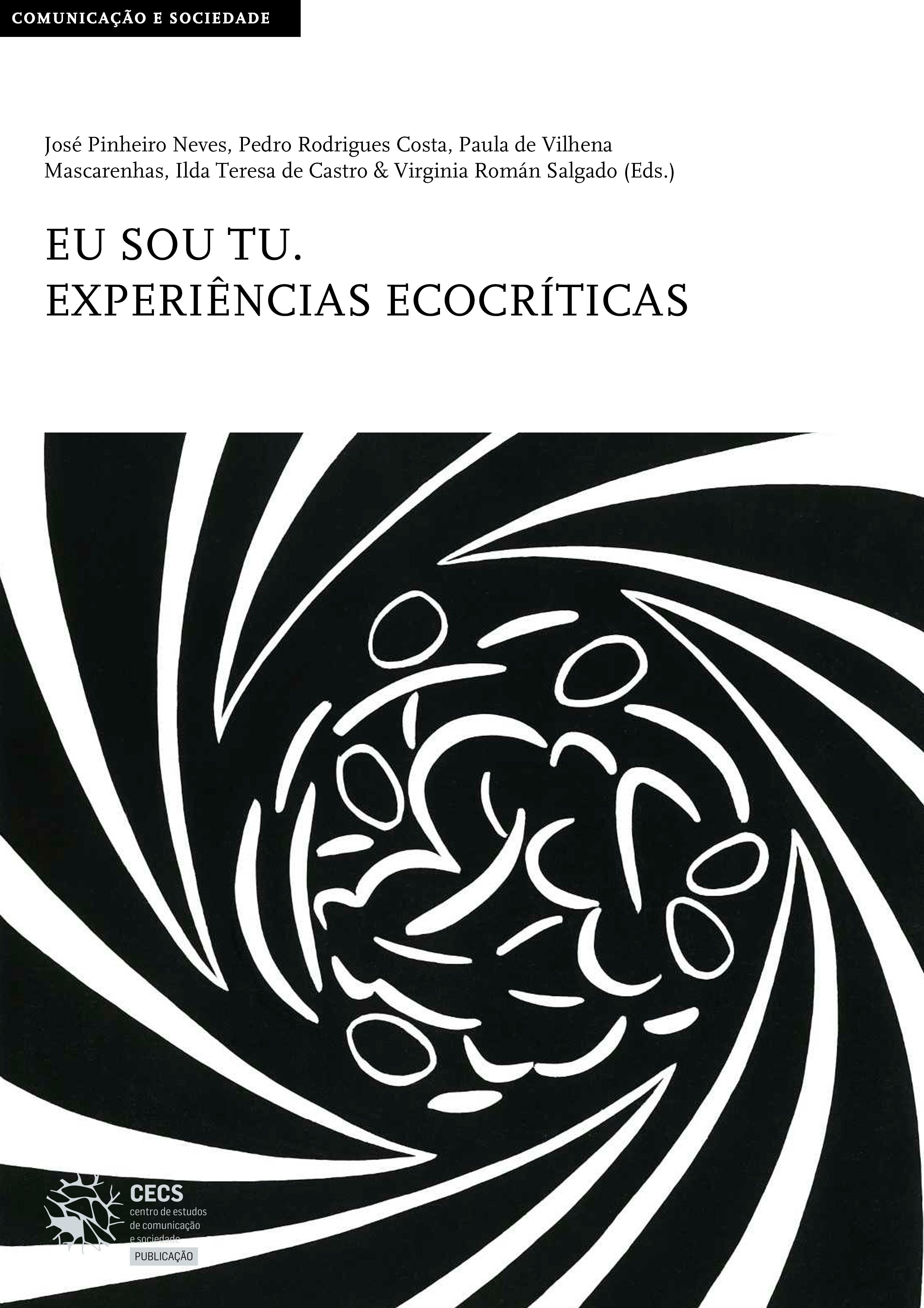 """Nova publicação do CECS: """"Eu sou tu. Experiências ecocríticas"""""""