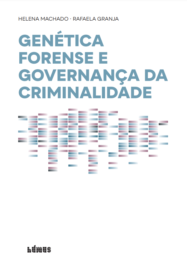 """Publication of a new ebook on """"Forensic Genetics and Crime Governance"""""""