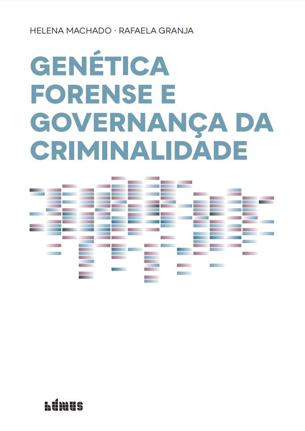 """Publicação de novo ebook sobre """"Genética Forense e Governança da Criminalidade"""""""