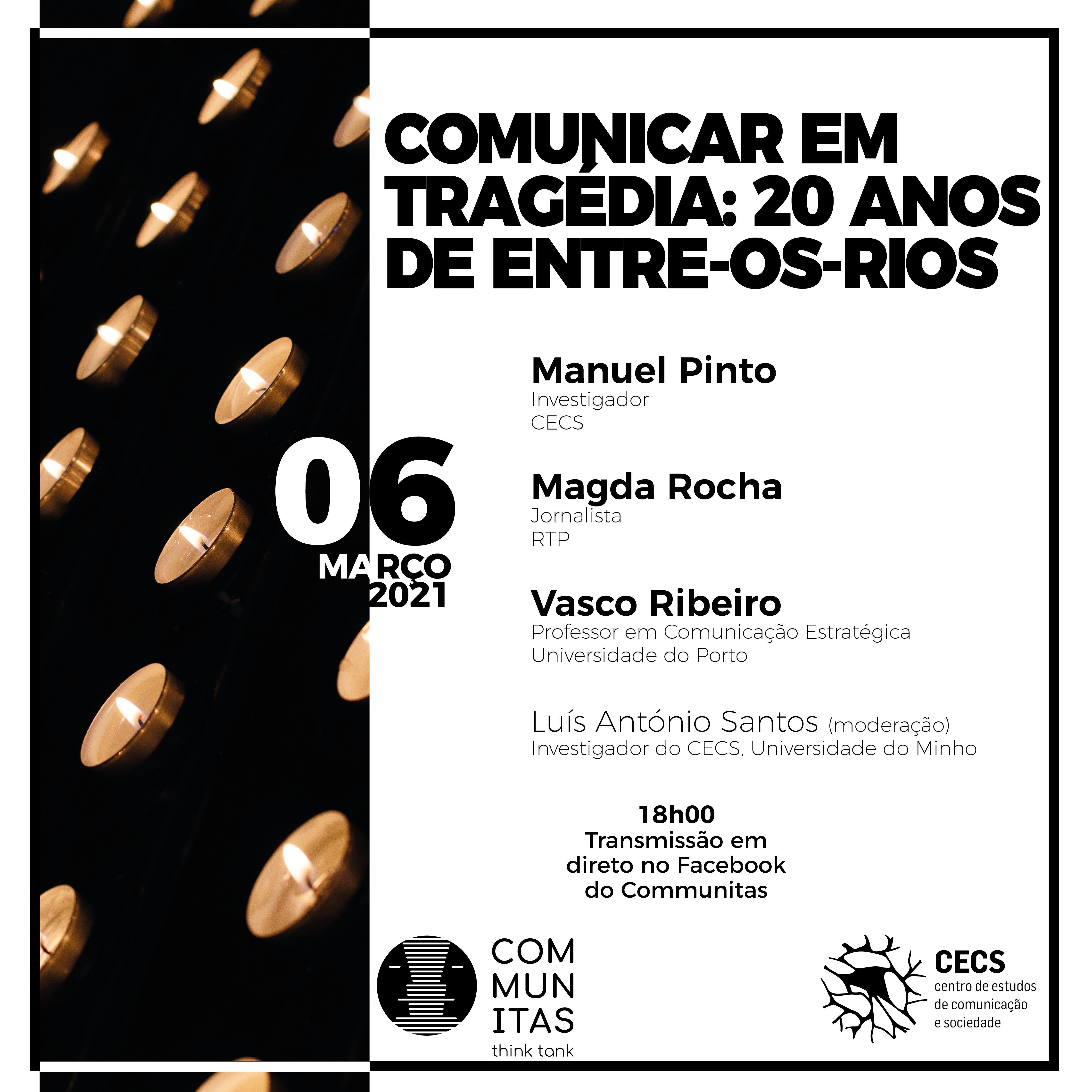 Debate Communitas. Comunicar em tragédia: 20 anos de Entre-os-Rios