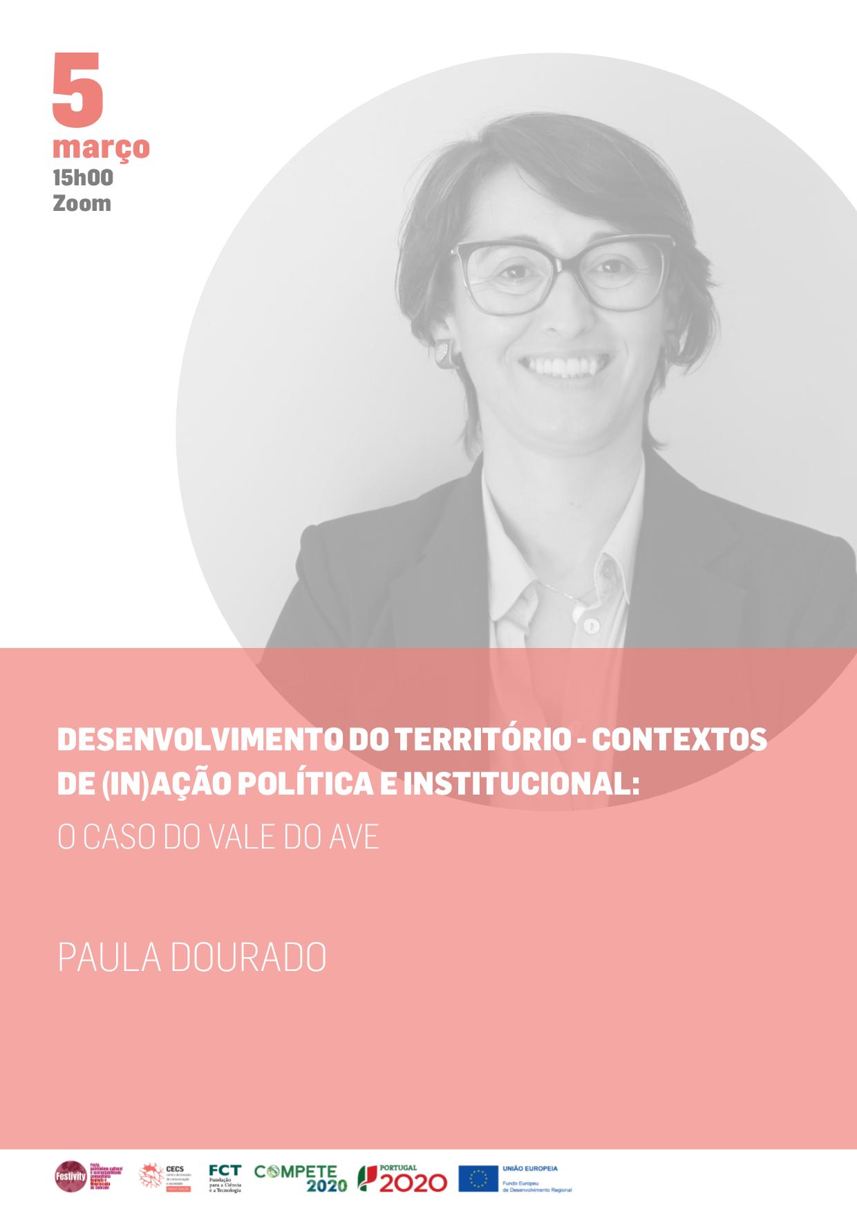 """Seminário """"Desenvolvimento do território – contextos de (in)ação política e institucional: o caso do Vale do Ave"""""""