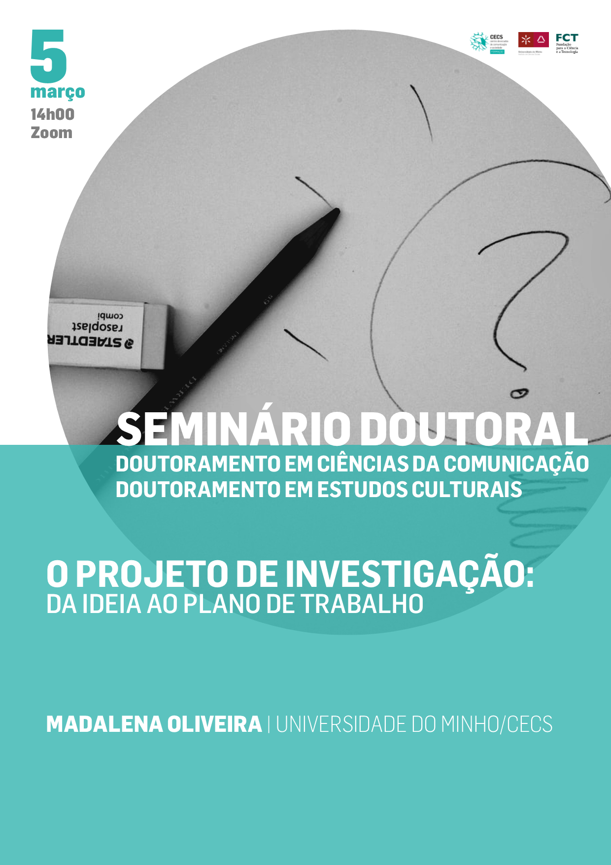 """Seminário doutoral """"O projeto de investigação: da ideia ao plano de trabalho"""""""