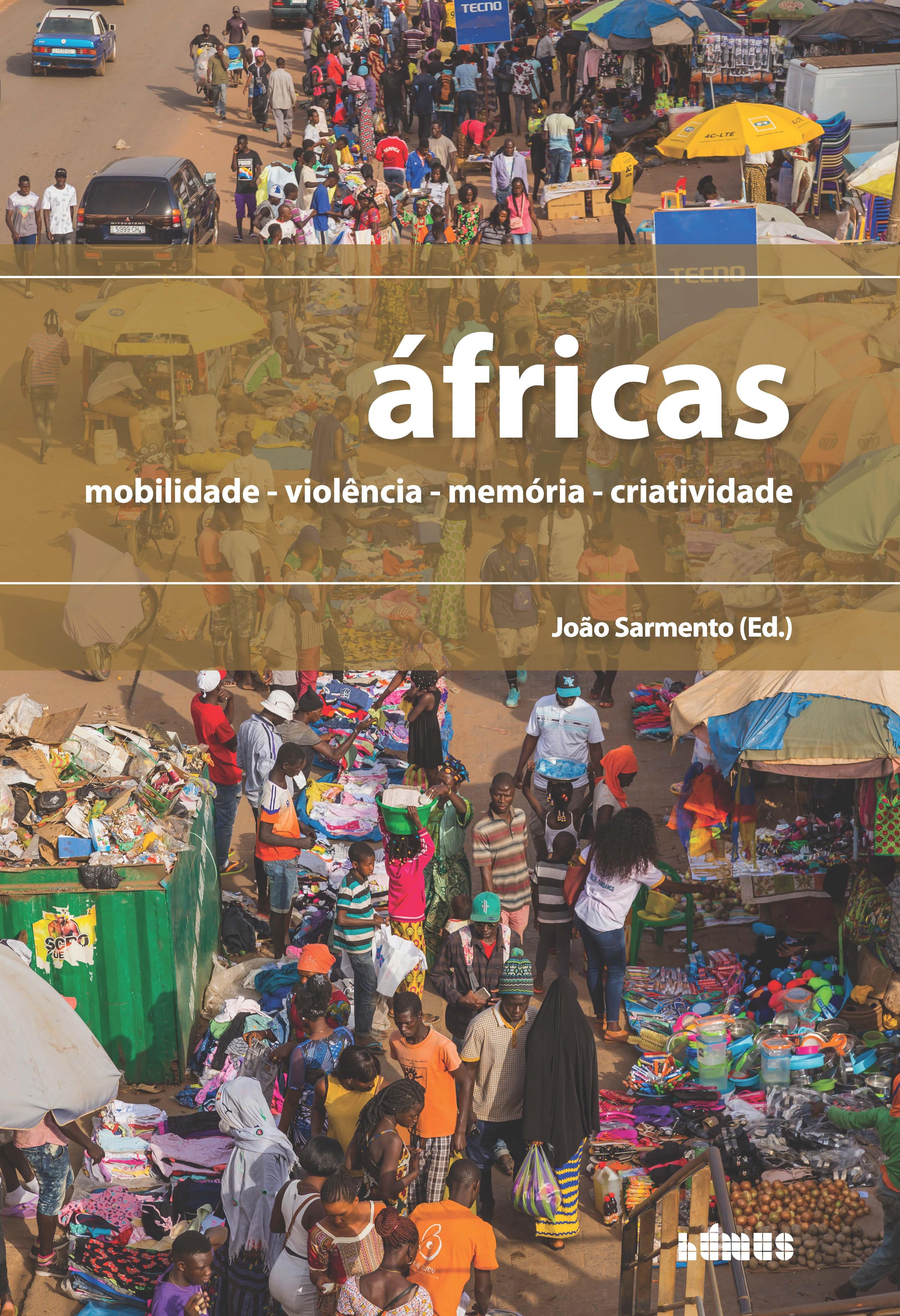 """Nova publicação: """"Áfricas: mobilidade, violência, memória e criatividade"""""""