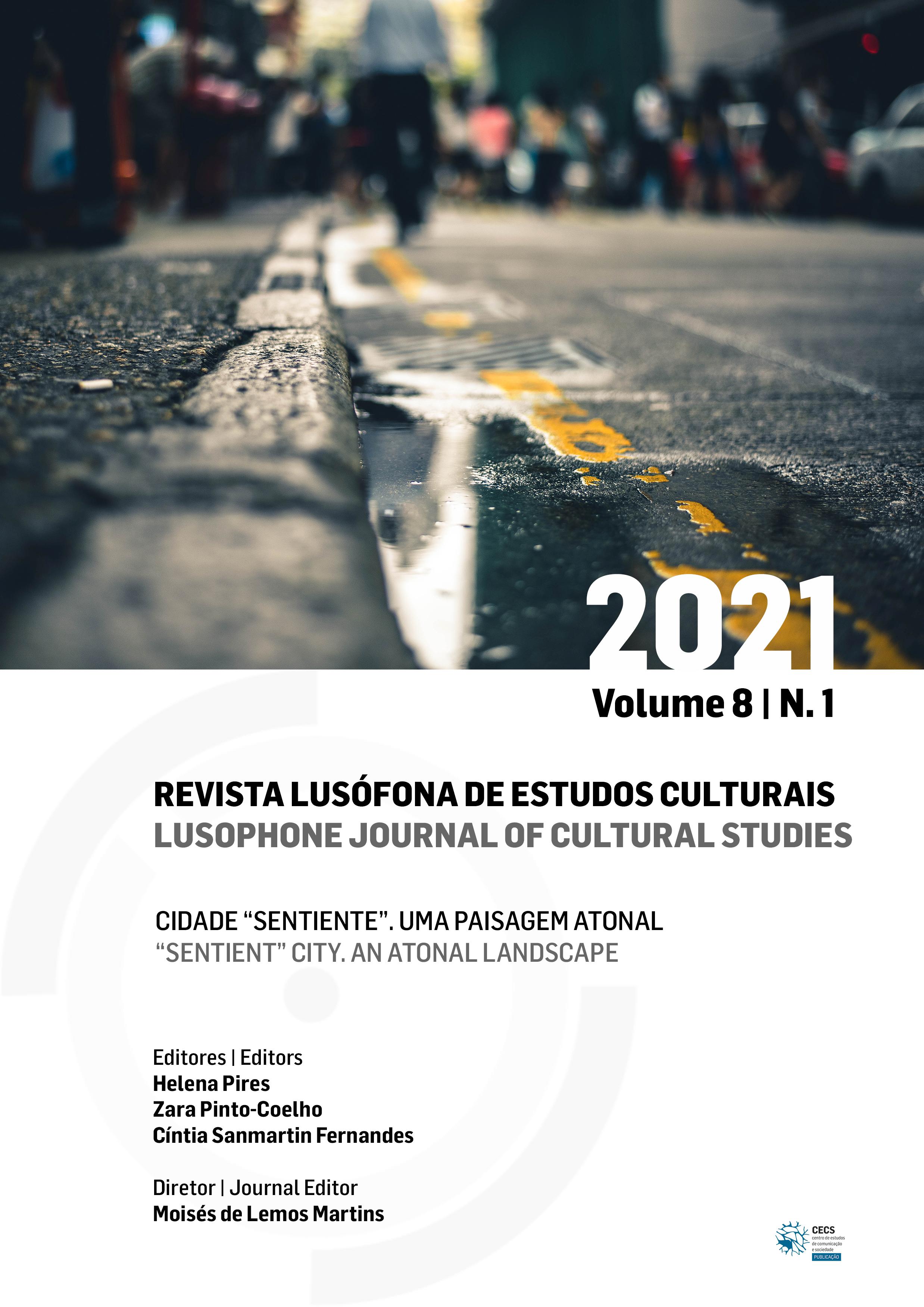 """Novo número da Revista Lusófona de Estudos Culturais: Cidade """"Sentiente"""" – Uma Paisagem Atonal"""