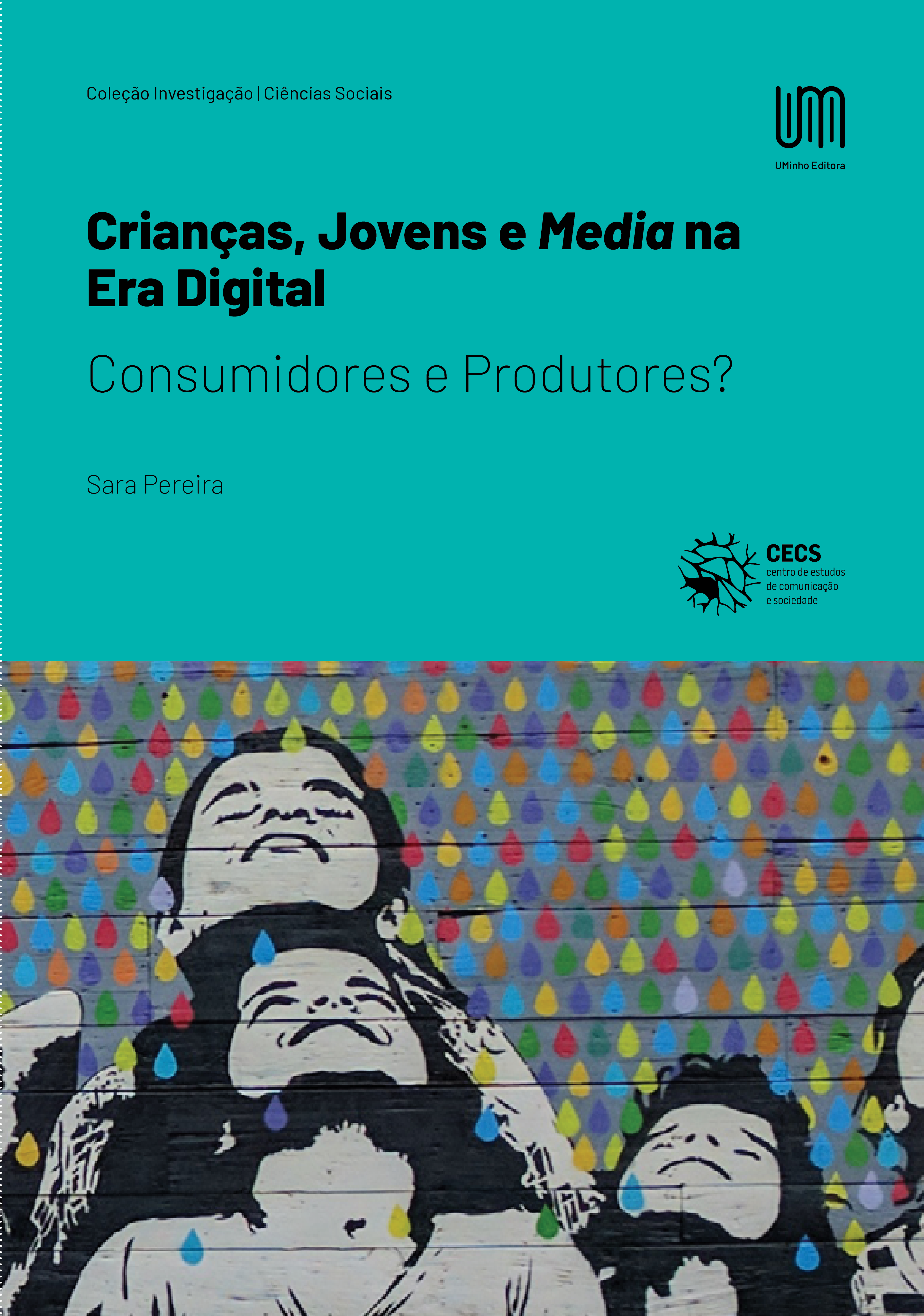 Nova publicação: Crianças, Jovens e Media na Era Digital: Consumidores e Produtores?
