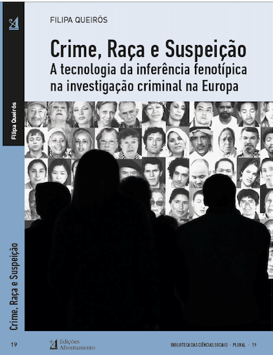 Crime, raça e suspeição: A tecnologia de inferência fenotípica na investigação criminal na Europa