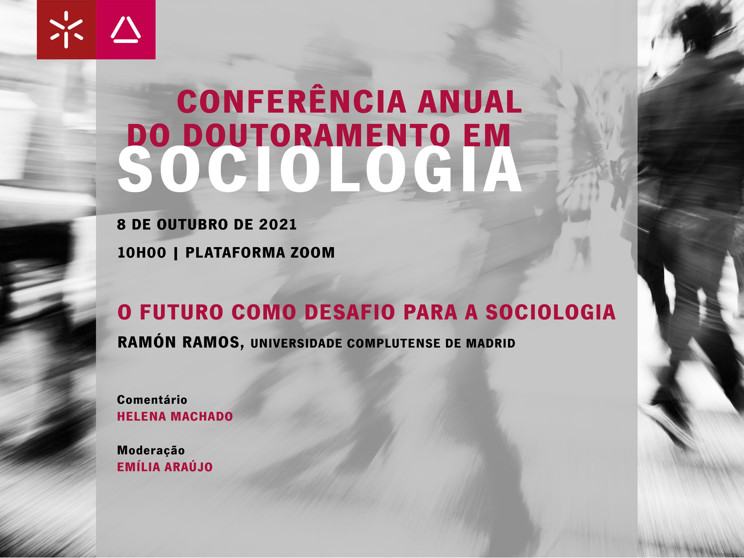 Conferência Anual do Doutoramento em Sociologia